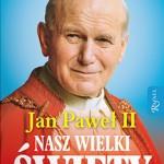 an-pawel-ii-nasz-wielki-swiety_14469