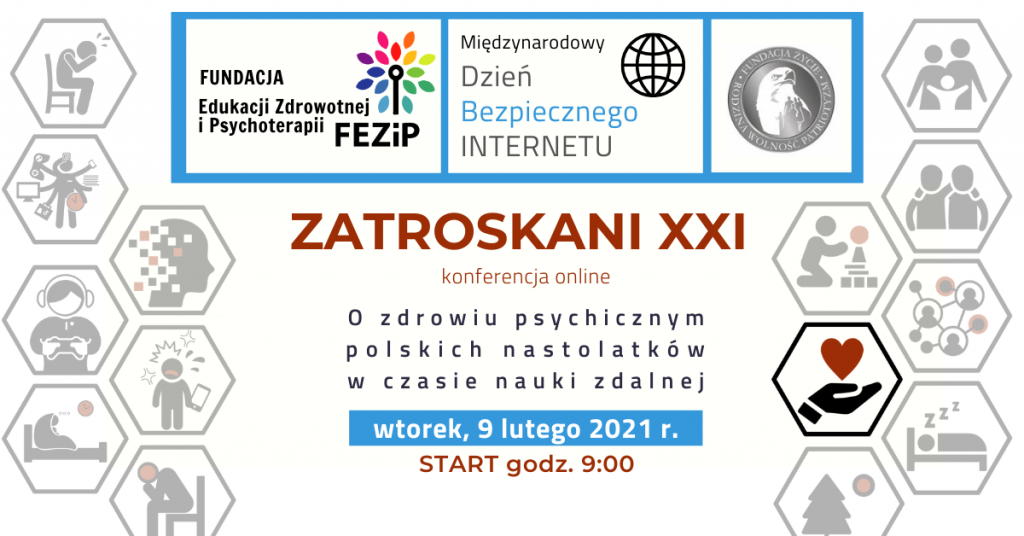 """Konferencja """"Zatroskani XXI – o zdrowiu psychicznym polskich nastolatków w czasie nauki zdalnej"""""""